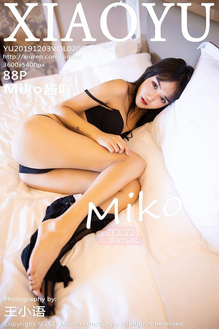 [XIAOYU语画界]2019.12.03 VOL.206 Miko酱吖[88+1P/249M]